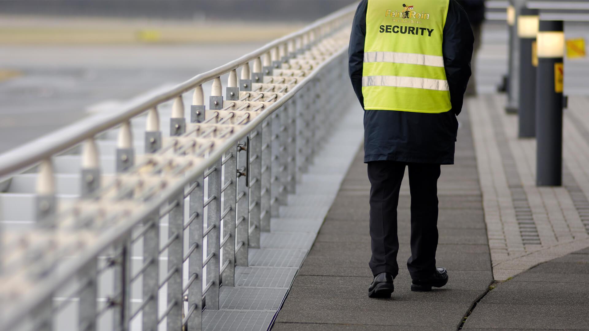 Fein & Rein Sicherheitsdienst bei der Arbeit